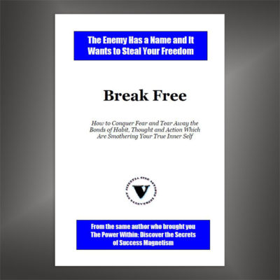 Break Free - How to Conquer Fear