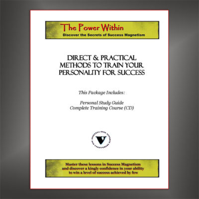 The Power Within - Discover the Secrets of Success Magnetism